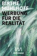 Birthe Mühlhoff: Werbung für die Realität