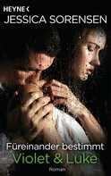 Jessica Sorensen: Füreinander bestimmt. Violet und Luke ★★★★★