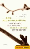 Rolf Steiner: Der Holunderkönig ★★★★