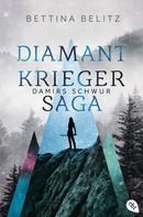 Bettina Belitz: Die Diamantkrieger-Saga - Damirs Schwur ★★★