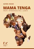 Katrin Rohde: Mama Tenga ★★★★★