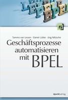 Tammo van Lessen: Geschäftsprozesse automatisieren mit BPEL