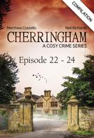 Matthew Costello: Cherringham - Episode 22 - 24 ★★★★