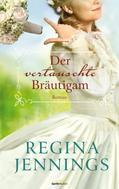 Regina Jennings: Der vertauschte Bräutigam ★★★★★