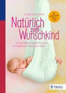 Dunja Petersen: Natürlich zum Wunschkind