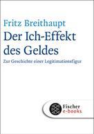 Fritz Breithaupt: Der Ich-Effekt des Geldes