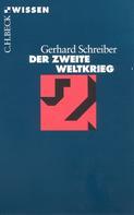 Gerhard Schreiber: Der Zweite Weltkrieg