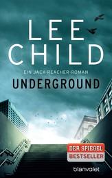 Underground - Ein Jack-Reacher-Roman
