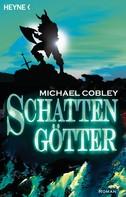 Michael Cobley: Schattengötter ★★★
