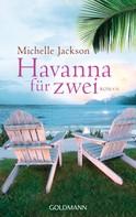 Michelle Jackson: Havanna für zwei ★★★★
