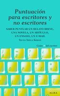 Silvia Adela Kohan: Puntuación para escritores y no escritores