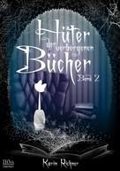Karin Richner: Hüter der verborgenen Bücher ★★★★
