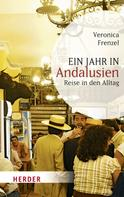 Veronica Frenzel: Ein Jahr in Andalusien ★★★★★