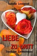 Isabella Lovegood: Liebe zu dritt ★★★★