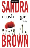 Sandra Brown: Crush - Gier ★★★★★