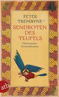 Peter Tremayne: Sendboten des Teufels ★★★★★