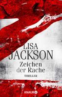 Lisa Jackson: Z Zeichen der Rache ★★★★