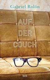 Auf der Couch - Wahre Geschichten aus der Psychotherapie