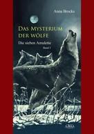 Anna Brocks: Das Mysterium der Wölfe (2) ★★★★★