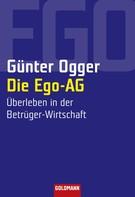 Günter Ogger: Die Ego-AG ★★★