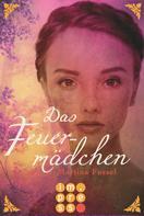 Martina Fussel: Das Feuermädchen (Die Legenden der Jiri 1) ★★★★