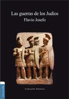 Flavio Josefo: Las guerras de los Judíos