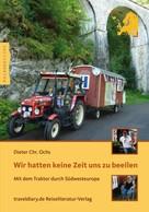 Dieter Chr. Ochs: Wir hatten keine Zeit uns zu beeilen ★★★★