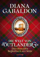 """Diana Gabaldon: Die Welt von """"Outlander"""" ★★★★"""