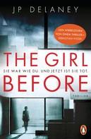 JP Delaney: The Girl Before - Sie war wie du. Und jetzt ist sie tot. ★★★★