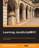 Wojciech Bednarski: Learning JavaScriptMVC