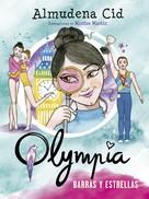 Almudena Cid: Barras y Estrellas (Serie Olympia 8)