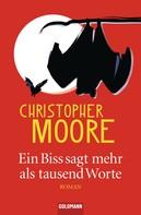 Christopher Moore: Ein Biss sagt mehr als tausend Worte ★★★★