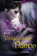 Carolyn Jewel: Verführerischer Dämon ★★★★