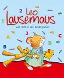 Anna Casalis: Leo Lausemaus will nicht in den Kindergarten ★★★★★