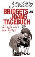 Bridget Golightly: Bridgets und Joans Tagebuch. Verrückt nach dem Toyboy ★★★