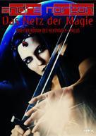 Andre Norton: DAS NETZ DER MAGIE - Zweiter Roman des HEXENWELT-Zyklus ★★★