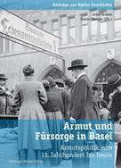 Josef Mooser: Armut und Fürsorge in Basel