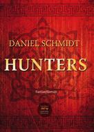 Daniel Schmidt: Hunters ★★★