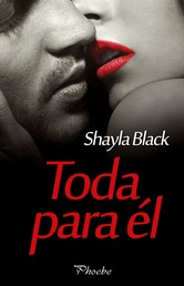 Toda para él (Serie Wicked Lovers 9)