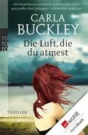 Carla Buckley: Die Luft, die du atmest ★★★★