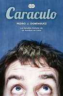 Pedro J. Domínguez: Caraculo