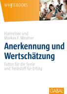Hannelore Weidner: Anerkennung und Wertschätzung ★★★★★