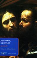 Juan Bosch: Judas Iscariote, el Calumniado