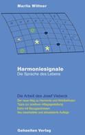 Marita Wittner: Harmoniesignale - Die Sprache des Lebens