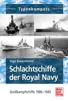 Ingo Bauernfeind: Schlachtschiffe der Royal Navy ★★★★