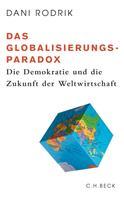 Dani Rodrik: Das Globalisierungs-Paradox ★★★