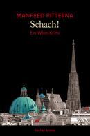 Manfred Pitterna: Schach! ★★