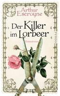 Arthur Escroyne: Der Killer im Lorbeer ★★★★