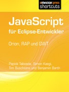Tim Buschtöns: JavaScript für Eclipse-Entwickler