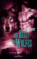 Lara Wegner: Söhne der Luna 2 - Die Braut des Wolfes ★★★★